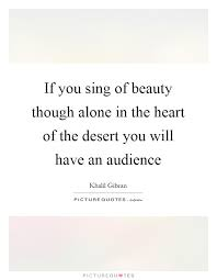 Desert Beauty Quotes Best Of Desert Beauty Quotes Sayings Desert Beauty Picture Quotes