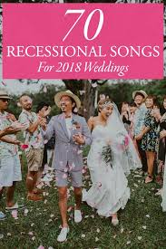 wedding recessional songs. 70 Ceremony Recessional Songs for 2018 Weddings Junebug Weddings