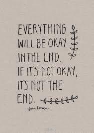 Everything Will Be Ok Well Said Schöne Sprüche Englisch