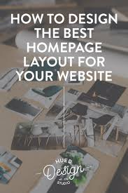 Small Picture How to design the best homepage layout for your website Hued