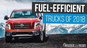 Most Fuel-Efficient Trucks of 2018 — Best MPG Trucks - YouTube