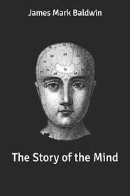 Amazon | The Story of the Mind | Baldwin, James Mark | Medical