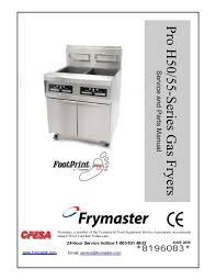 pro h50 55 series gas fryers service and parts manual frymaster