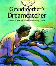 Dream Catcher A Memoir GRANDMOTHER'S DREAMCATCHER by Becky Ray McCain Stacey Schuett 61