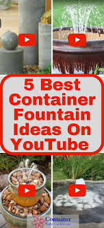 easy d i y container fountain ideas you can make at home 5 best container fountain ideas on you
