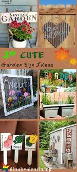 30 awesome garden sign ideas to spread cheer outdoors