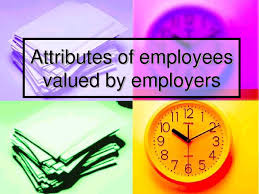 attributes valued by employers my blog 63093550