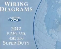 2012 ford f250 f350 f450 f550 factory wiring diagram scehmatics image is loading 2012 ford f250 f350 f450 f550 factory wiring