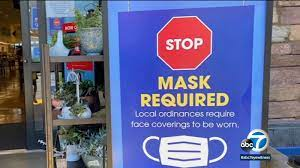 Will the mask mandate in California ...
