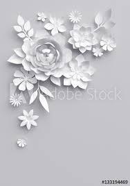 Paper Flower Background 3d Render Digital Illustration White Paper Flowers Floral