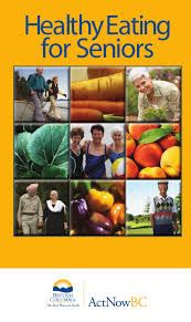 Healthy Eating For Seniors by BC Foodnetwork - issuu