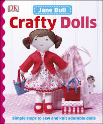 Crafty Crafty Dolls Amazoncouk Jane Bull 9781409346463 Books