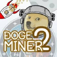 Back 2 the moon™ is a clicker / incremental game in the browser. Doge Miner 2 Play Doge Miner 2 Game On Friv 2018