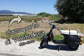 L'aeroporto di Pontedera della Piaggio - Viaggiare in Vespa
