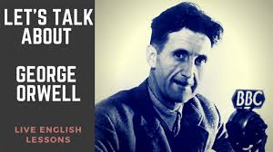 3 Important Quotes From George Orwell Famous English Writers