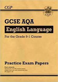 Practice Paper New Gcse English Language Aqa Practice Papers For The Grade 9 1