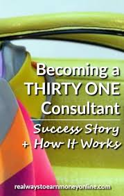 being a thirty one consultant success story how it works