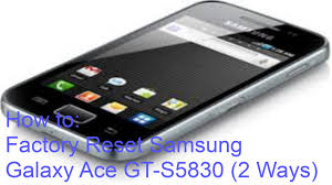 how to factory reset samsung galaxy ace gt s5830 2 ways