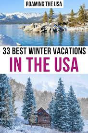 33 best winter vacations in the usa