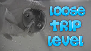 loose trip level on bathtub drain
