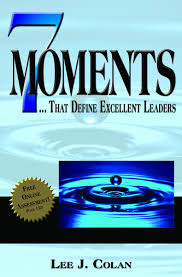 lee colan the l group for more on the moment to connect see 7 moments that define excellent leaders