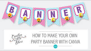 make your own birthday banner how to make an emoji party banner with canva youtube