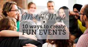 Create A Programme For An Event Meet And Mingle 10 Ways To Create Fun Events Meetings