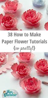 How To Create A Flower With Paper 38 How To Make Paper Flower Tutorials So Pretty Tip Junkie