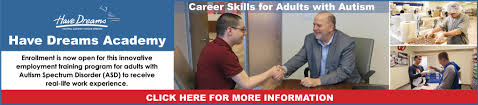 autistic employment adult programs have dreams