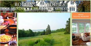 meadows offers a full yearly schedule of small group tation and yoga retreats in a fully red 1840 s new england farmhouse in mid coast maine