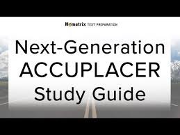 Next Generation Accuplacer Practice Test 60 Practice Questions