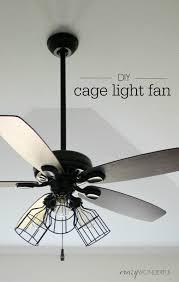 Light To Ceiling Fan Diy Cage Light Ceiling Fan Crazy Wonderful