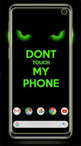 We support all android devices such as samsung you can experience the version for other devices running on your device. Updated Dont Touch My Phone Wallpaper Hd Pc Android App Download 2021