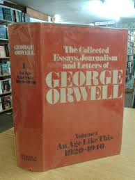 the collected essays journalism and letters of george orwell an the collected essays journalism and letters of george orwell an age like this 1920 40 volume 1 an age like this 1920 40 v 1 amazon co uk george