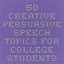 best higher ed images class room classroom and  50 creative persuasive speech topics for college students