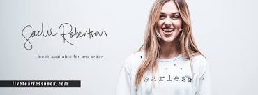 Image result for sadie robertson live fearless
