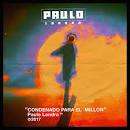 Condenado Para El Millón album by Paulo Londra