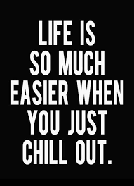 Relax Quotes Best Relax Quotes Relax Sayings Relax Picture Quotes