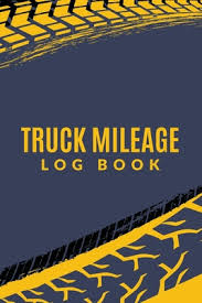 Mileage Logbook Truck Mileage Log Book Vehicle Mileage Log For Taxes