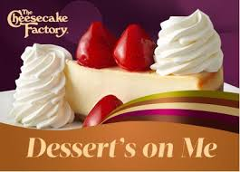 two free slices of cheesecake with 25 the cheesecake factory gift card purchase