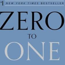 Zero to One : Notes on Startups, or How to Build the Future l Peter Thiel