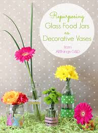 Decorative Jars And Vases Repurposing Glass Food Jars as Decorative Vases Hometalk 72