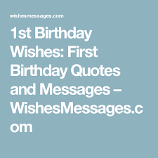 First Birthday Quotes New 48st Birthday Wishes First Birthday Quotes And Messages Birthday