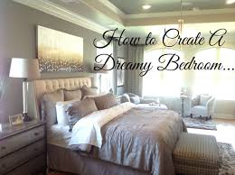 Of Master Bedroom Suites Creating A Dreamy Master Bedroom Suite Youtube
