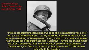 General Patton Quotes Delectable General Patton's DDay Quote On The Eve Of The Normandy Invasion