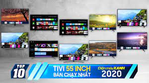 Top 10 tivi 55 inch bán chạy nhất năm 2020 tại Điện máy XANH - YouTube