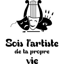 Sticker Citation Sois Lartiste De Ta Propre Vie