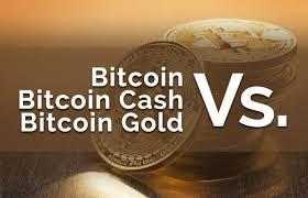 Btc Vs Bch Vs Btg Bitcoin Bitcoin Cash Bitcoin Gold