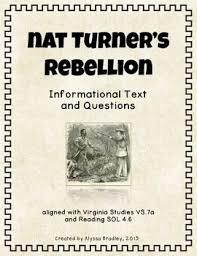 nat turners rebellion nat turner black history and  nat turner s rebellion reading and questions vs 7a