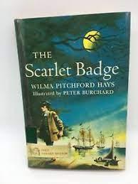 The Scarlet Badge Wilma Hays, 1963 Homeschool / School Reading HB | eBay